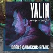 Deva Bize Sevişler (Doğuş Çabakçor Remix) by Yalın