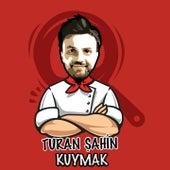 Kuymak von Turan Şahin