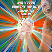 Sing The Top Hits, Vol. 14 (Special Instrumental Versions) by Kar Vogue