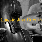 Classic Jazz Covers von Various Artists