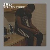 Tell My Story de J-MAC