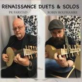Renaissance Duets & Solos by PK Farstad