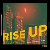Rise Up by Egzod