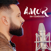 Amor Sin Condicion von Erick Romero