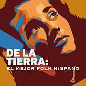 De la tierra: El mejor folk hispano by Various Artists