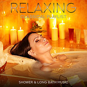 Relaxing Classical Playlist: Shower & Long Bath Music von Various Artists