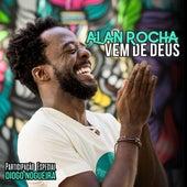 Vem de Deus by Alan Rocha