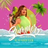 Summer For You von Ni Ni Khin Zaw