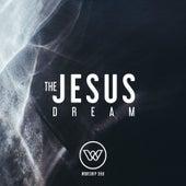 The Jesus Dream von Worship 360
