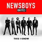 This I Know by Newsboys