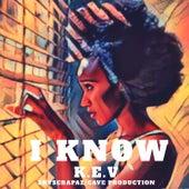 I Know by Kev