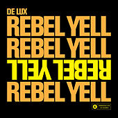 Rebel Yell by Delux