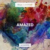 Amazed (Acoustic) de Paul Canning
