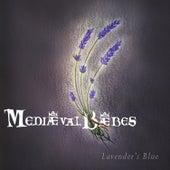 Lavender's Blue by The Mediæval Bæbes