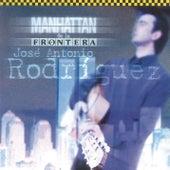 Manhattan de la Frontera (Remasterizado) by Jose Antonio Rodriguez