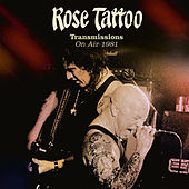 Transmissions on Air 1981 de Rose Tattoo