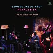 Francesita (Live at Café de la Danse) by Louise Jallu