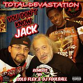 You Don't Know Jack by Total Devastation