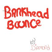 Bankhead Bounce de Diamond