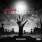 Resurrection, Pt. 2 de Gutta