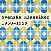 Svenska klassiker 1950-1959 by Various Artists