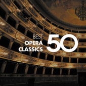 50 Best Opera by Various Artists