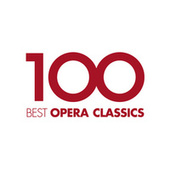100 Best Opera Classics von Various Artists