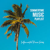 Summertime Music Playlist: Instrumental Piano Covers von Kenny Bland