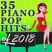 35 Piano Pop Hits of 2018 de Amy Grant Tribute Band