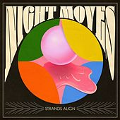 Strands Align (Single Version) by Night Moves