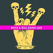 Rock & Roll Radio Live by Various Artists