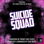 Suicide Squad - Heathens by Geek Music