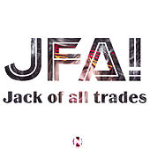 Jack of all trades (feat. The Fabulous Joker) von J.F.A.