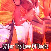 57 For the Love of Books by Yoga Workout Music (1)