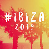 #Ibiza 2019 by Various Artists