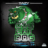 Dog Eat Dog VIP de Eazy