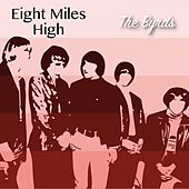 Eight Miles High by The Byrds