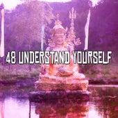 48 Understand Yourself von Yoga Music