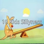 10 Kids Sillyness de Canciones Para Niños