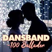 Dansband: 100 ballader by Various Artists