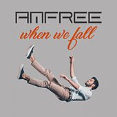 When We Fall von Anfree