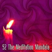 52 The Meditation Mandala by Asian Traditional Music