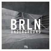 Brln Underground, Vol. 18 von Various Artists