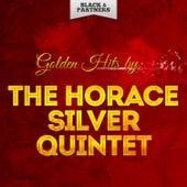 Golden Hits By The Horace Silver Quintet de Horace Silver Quintet