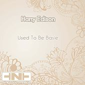 Used To Be Basie by Harry