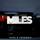 Nine Hundred Miles de Nina &