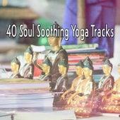 40 Soul Soothing Yoga Tracks de Meditação e Espiritualidade Musica Academia
