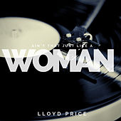 Ain`t that just like a Woman de Lloyd Price