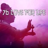 76 Love for Life de Meditación Música Ambiente