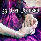 59 Deep Focused de Musica Relajante